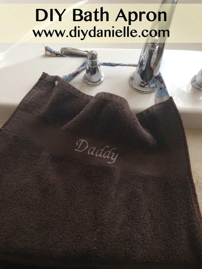 DIY Bath Apron {Happy Birthday to Daddy B!}