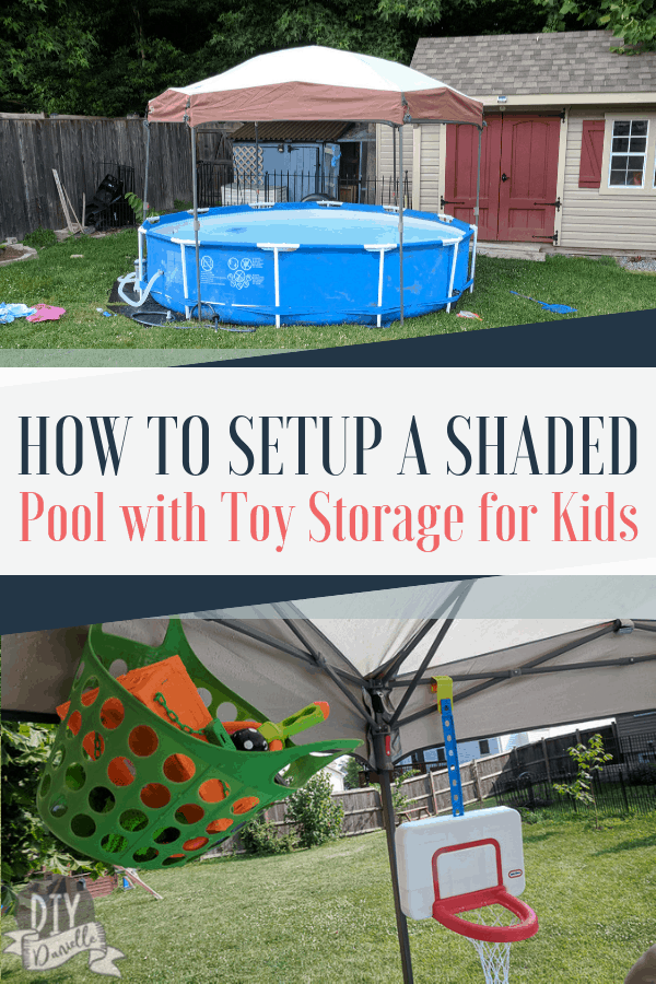 How to setup a pool with shade and toy storage for young kids.