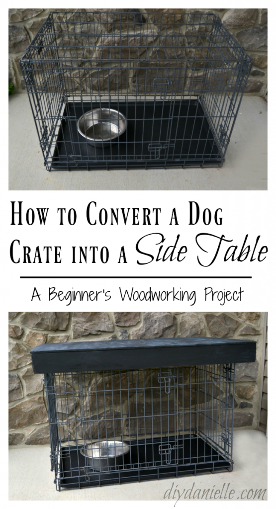 Dog Crate Side Table: Build a simple dog crate table topper to help hide the dog's crate.
