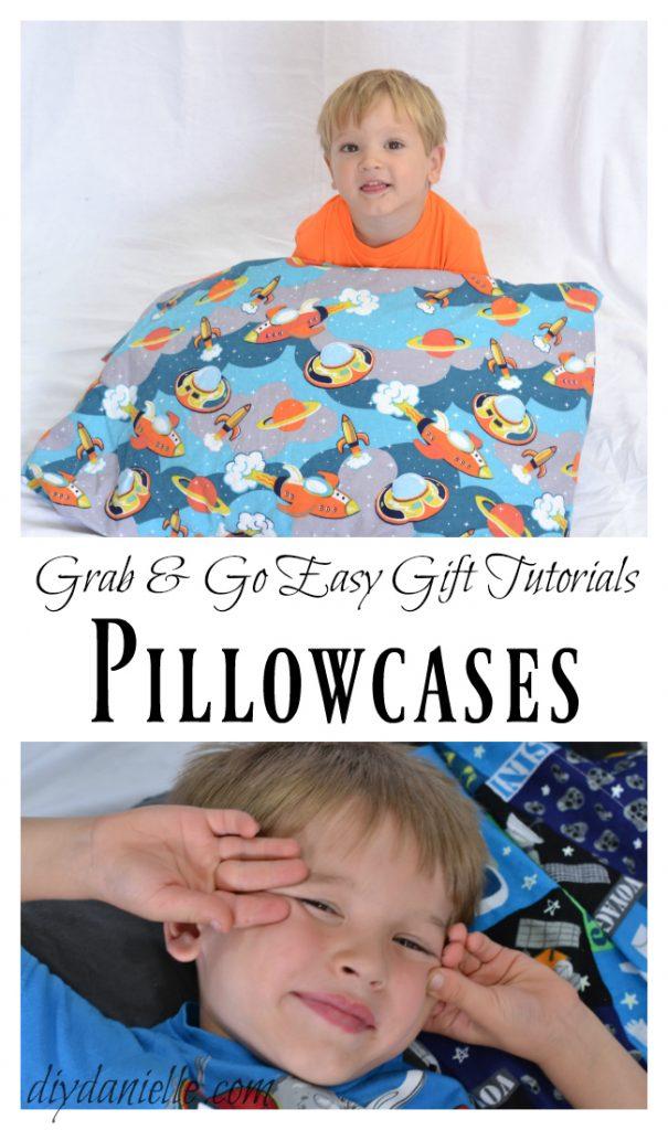 DIY Pillowcases make great gifts!