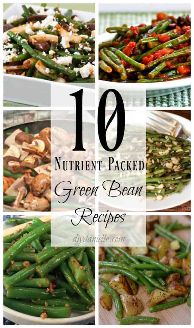 nutrient packed green bean recipes roundup