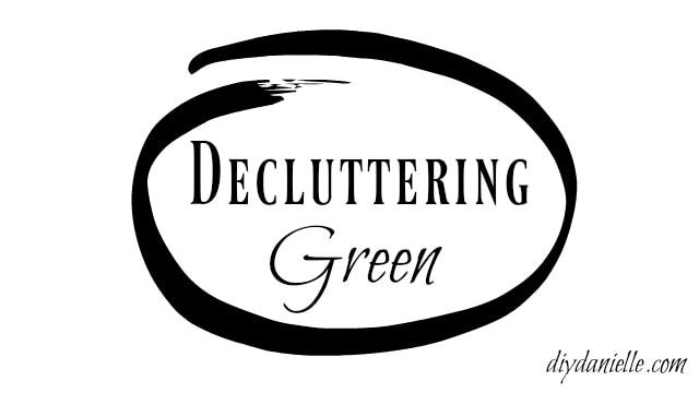 decluttering green