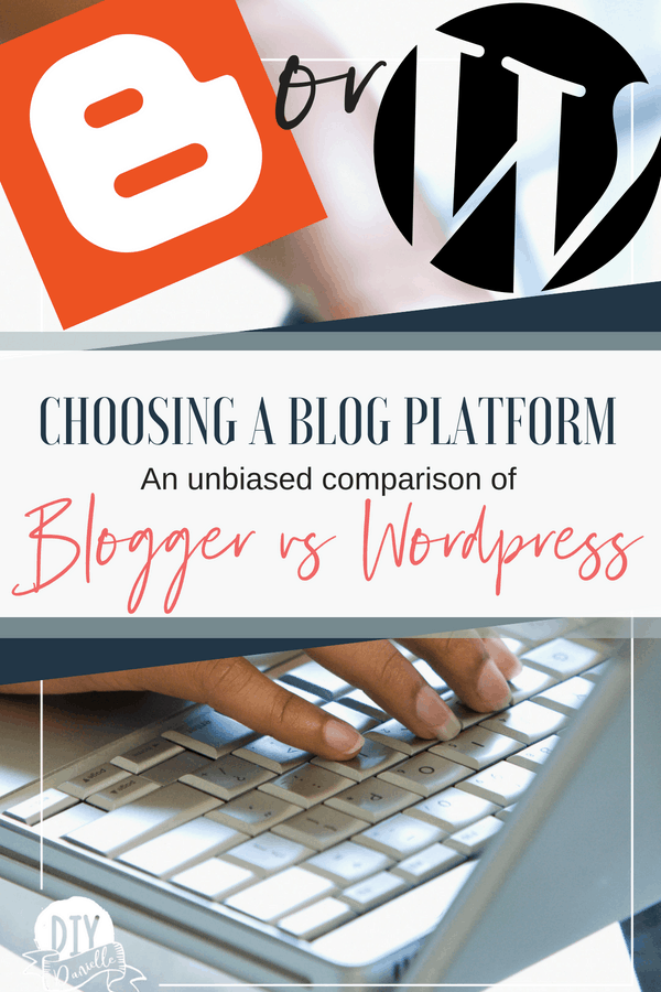 Choosing a blog platform. An unbiased comparison of Blogger (Blogspot) vs. WordPress 2018.