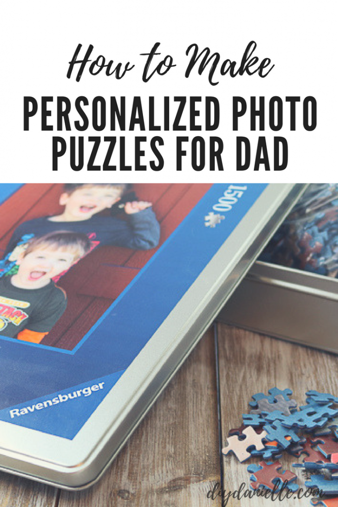Easy customized photo puzzles for Father's Day gifts.
