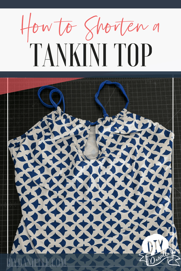 This tankini swim suit top wasn't fitting right so she shortened it into a bikini top. Check out the after pictures and instructions so you can do it yourself!