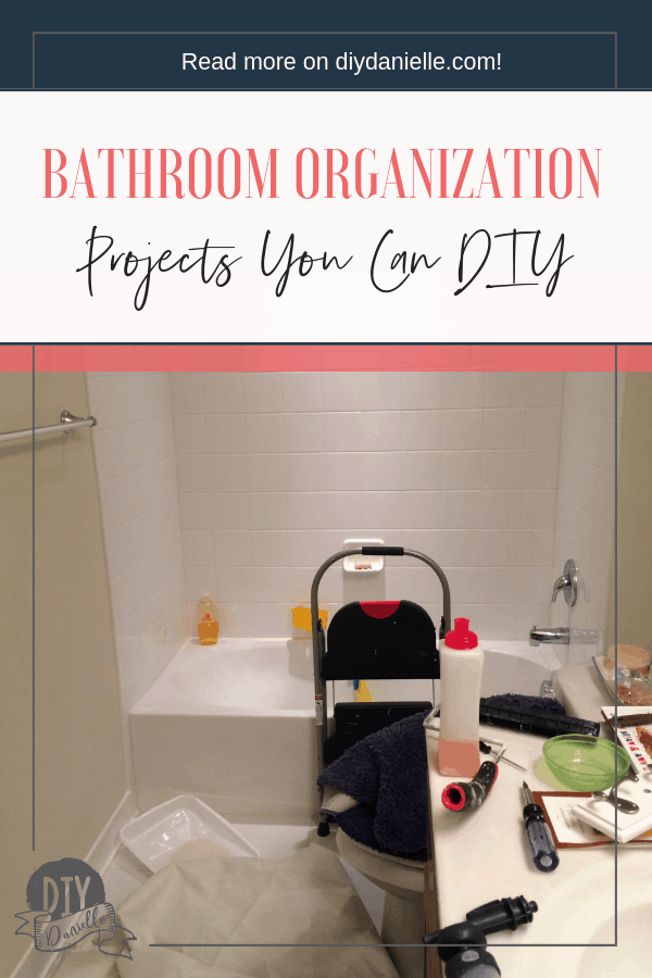 DIY projects that can help you organize your bathroom at home.
