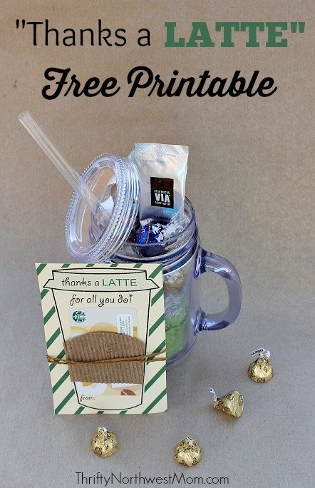 Thanks a Latte FREE Printable - Great Idea for Teacher Gift!