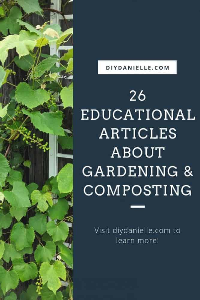 Learn more about gardening and composting with these 26 articles from sustainable living bloggers!