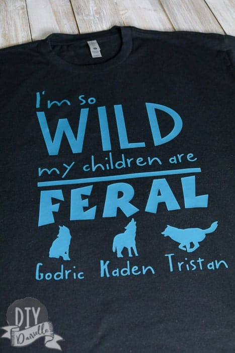 Only the best dads can handle these feral children. Make him this hilarious Father's Day shirt with your Cricut.