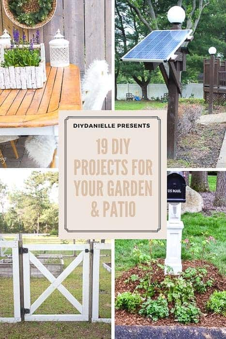 19 projects to DIY for your garden and patio. These simple DIYs include building garden gates and solar lighting, adding a mailbox garden, trellises, and more!