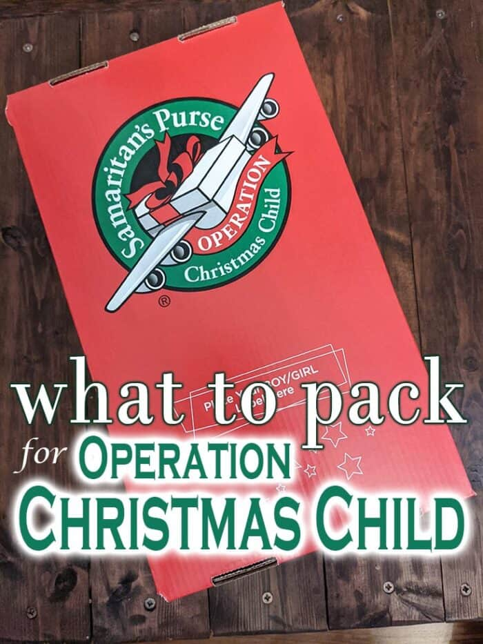 What to pack in an Operation Christmas Child box, how to pack it, and more!