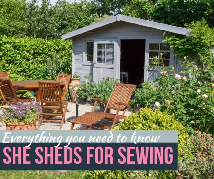 Everything you need to know: She Sheds for Sewing