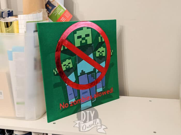 """""""No zombies allowed"""" Minecraft sign for a bedroom."""