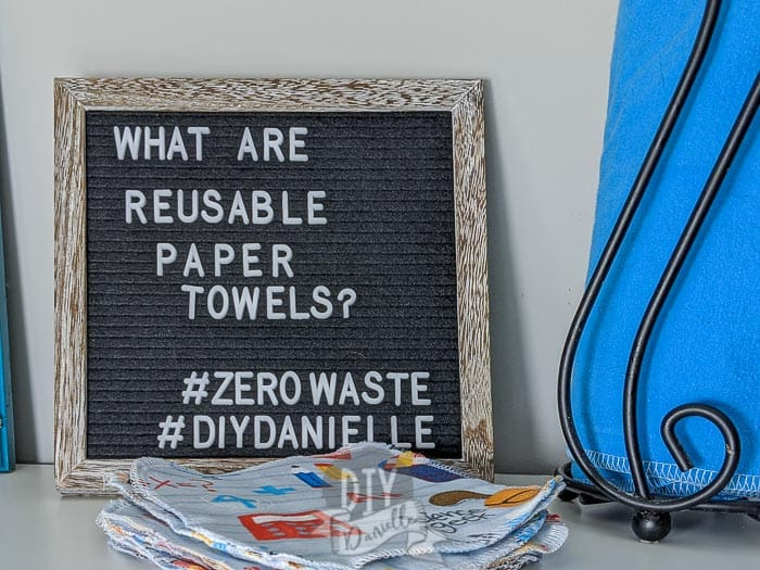What are reusable paper towels? How to use them, wash them, and make unpaper towels.   #ZeroWaste #DIYDanielle