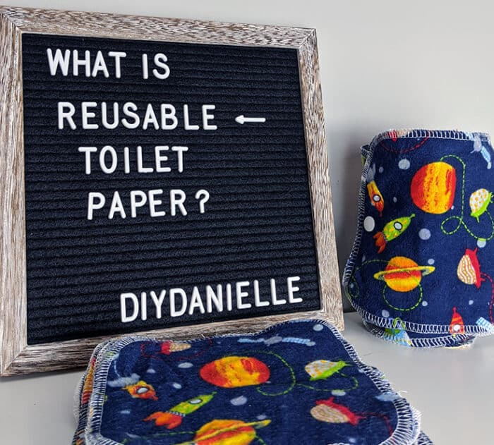 DIY family cloth made from two layers of flannel. Letter board: What is Reusable Toilet Paper? DIYDanielle