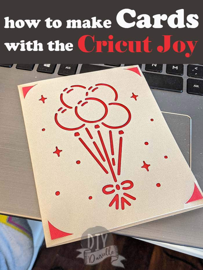 How to make cards with the Cricut Joy (Photo of a balloons birthday card)