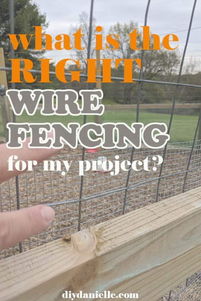 What is the RIGHT wire fencing for my project? Get the RIGHT fencing type so you