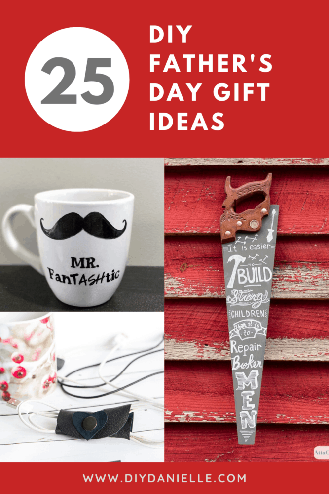 25 diy Father's Day gifts