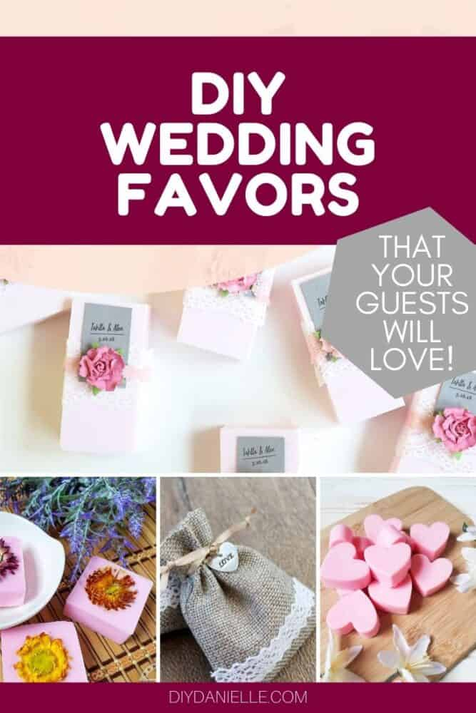 DIY wedding favors collage: wedding favors that your guests will love. Photos: small soaps with flowers, sachets with lace, and heart candies.