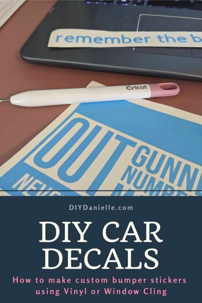 How to make custom bumper stickers for your car using vinyl or window cling.