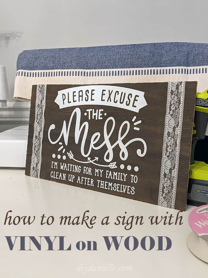 How to apply vinyl to a wood sign. Make vinyl signs with a Cricut machine.