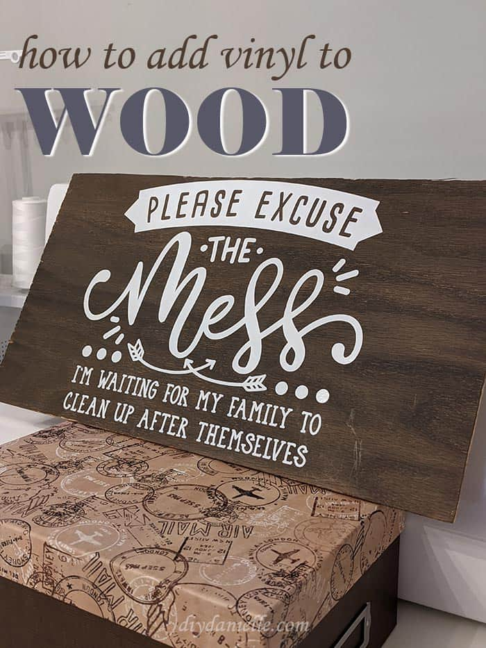 How to add vinyl to wood without it peeling up!
