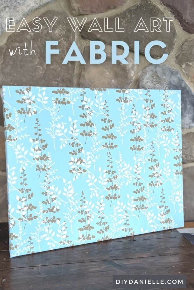 Easy Wall Art with Fabric: How to make easy wall art with scrap fabric and NO sewing.