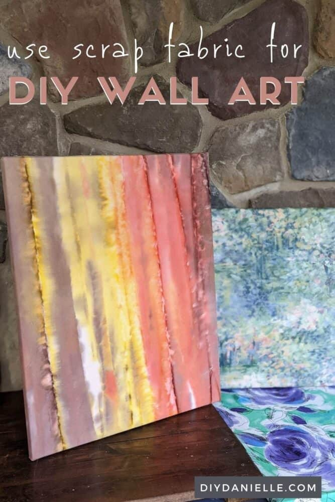 How to make easy wall art with scrap fabric and NO sewing.
