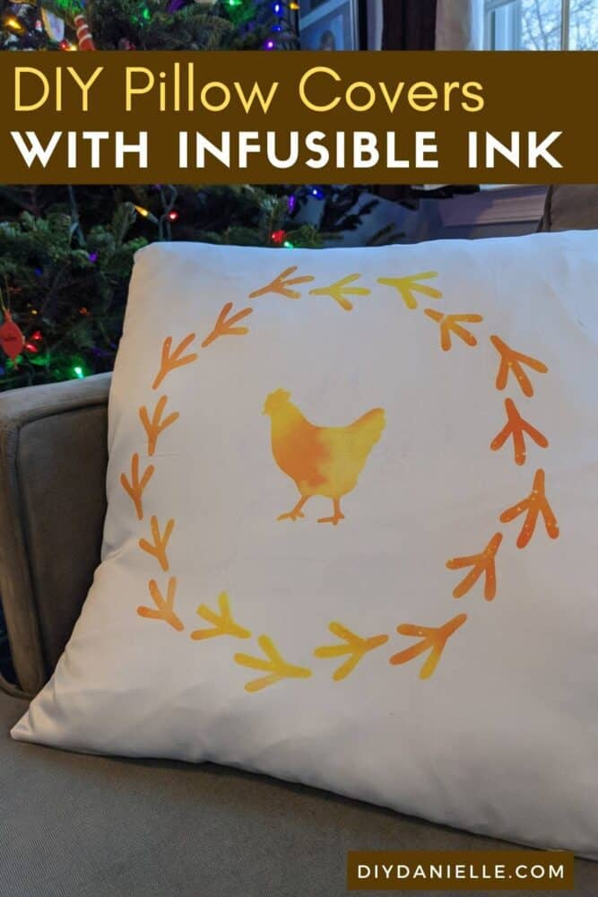 Easy pillow covers made with Cricut Infusible Ink: White pillow cover with yellow chicken and chicken footprints on it.