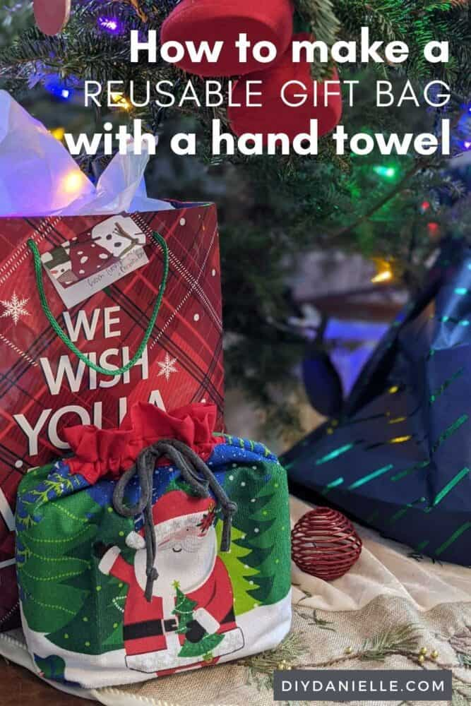 How to make a reusable gift bag with a hand towel.