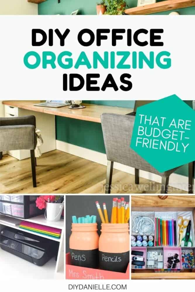 diy home office organizing ideas collage