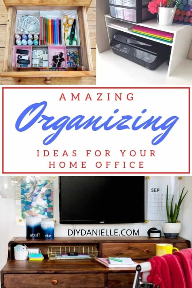 amazing organizing ideas for your home office collage