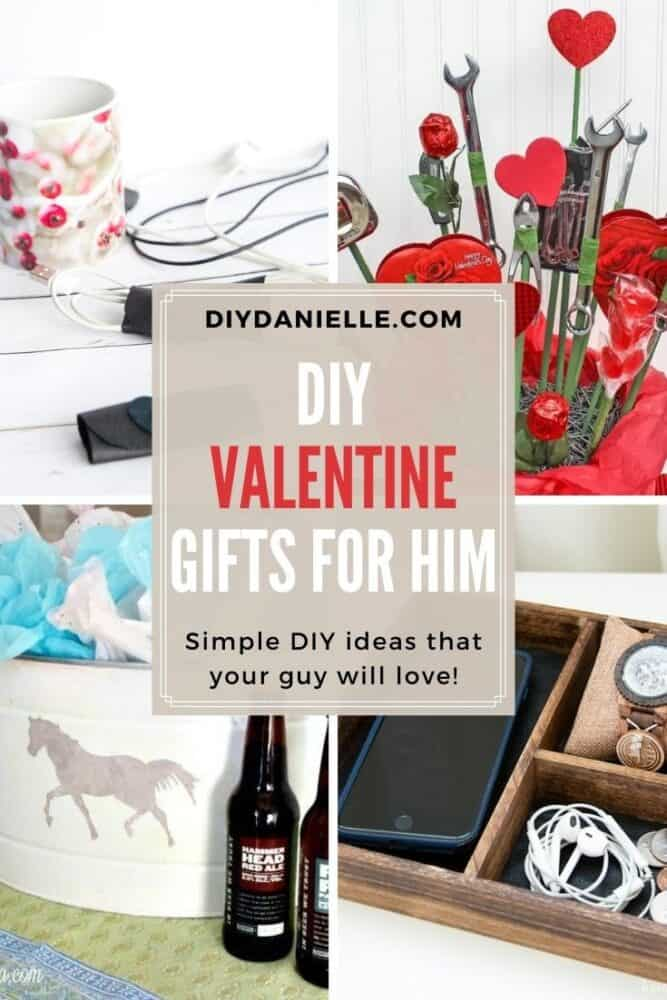 Collage of 4 DIY Valentine gifts for him pin image