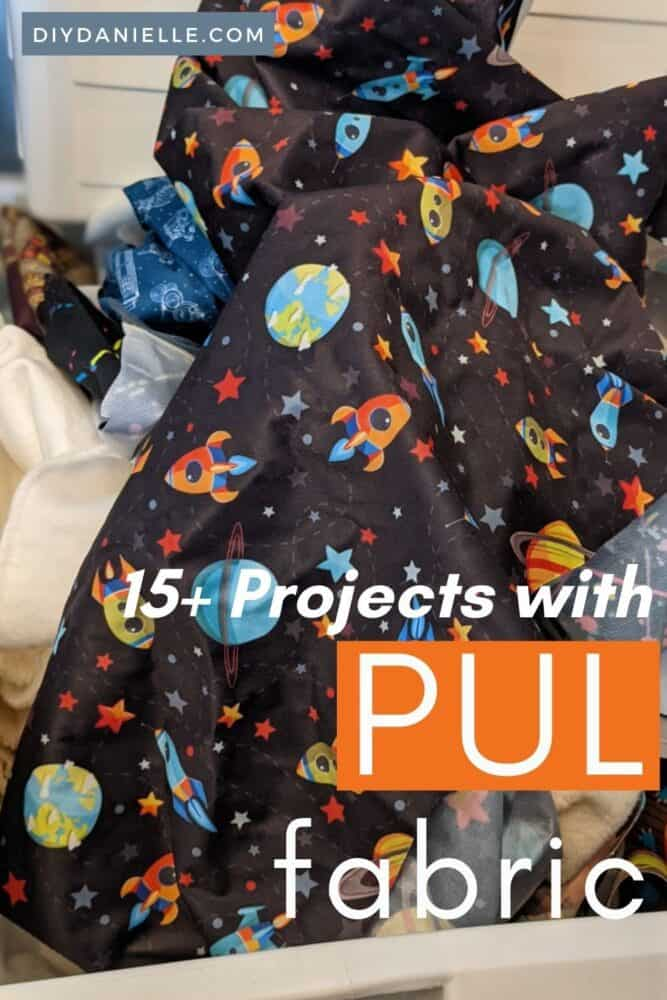 15+ Projects with PUL Fabric (Polyurethane)