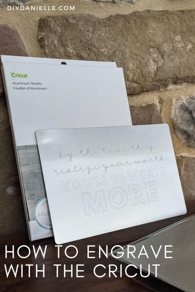 """How to Engrave Metal with the Cricut Maker. These aluminum sheets are easy to customize using the Cricut Engraving Blade. Sign says: """"By the time they realize your worth, you'll be worth more."""""""