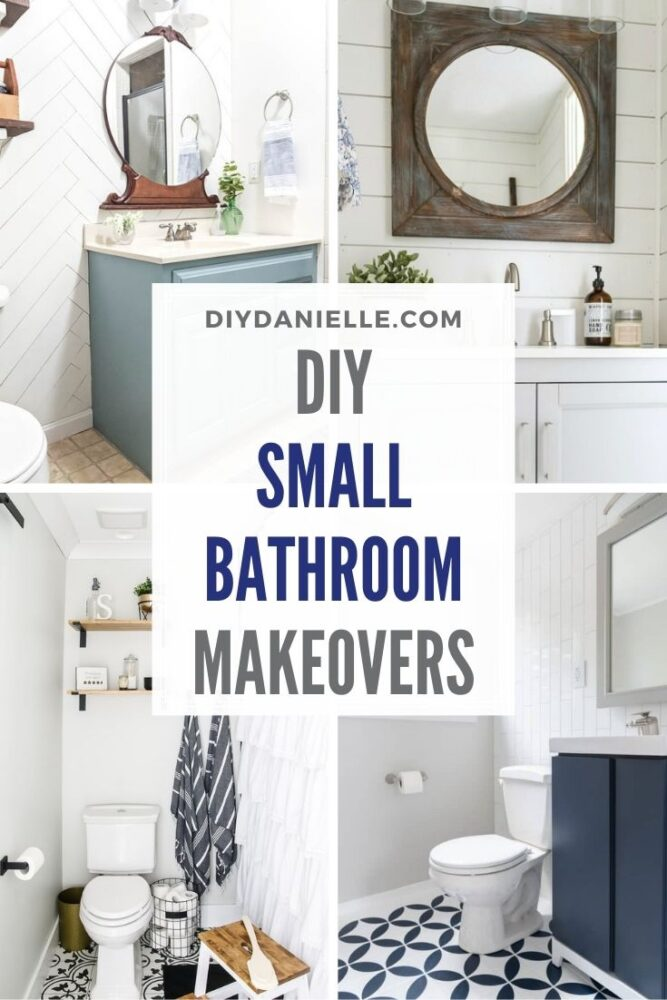small bathroom makeovers pin collage with text overlay