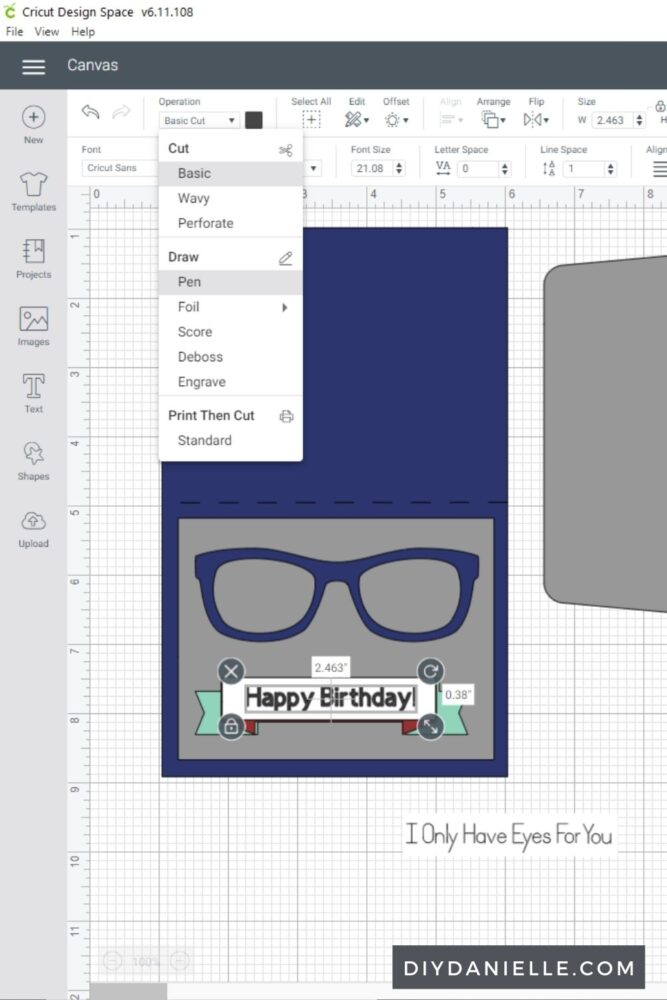 Adjusting the I Only Have Eyes For You template to say Happy Birthday in Design Space.