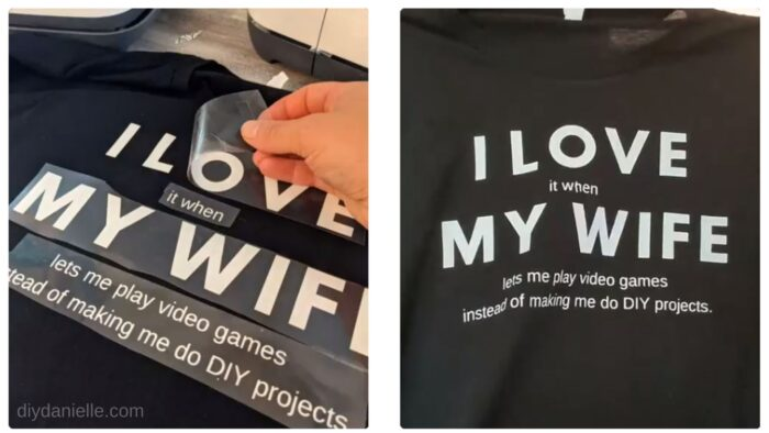 """Peeling off iron on vinyl for the """"I love my wife"""" shirt that I made for my husband."""
