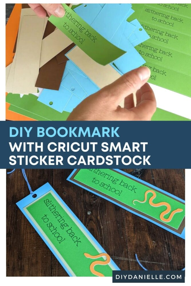 """DIY Bookmark with Cricut Smart Sticker Cardstock: Top photo sticking on a green rectangular piece to the cardstock I used for the bookmark. Bottom photo: Finished bookmarks that have an orange snake on them and say """"Slithering back to school."""""""